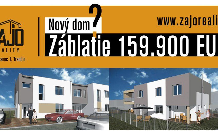 Malozáblatská ul. – Novostavba 4 izbového domu  s terasou .